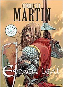 La espada leal (una historia de El caballero de los Siete Reinos)