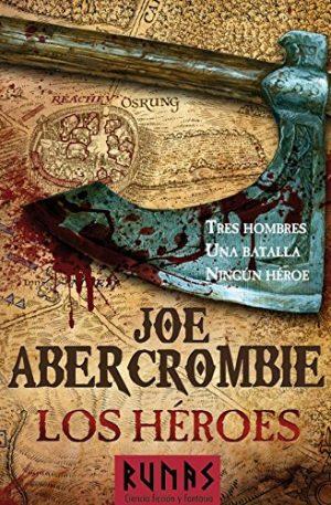 Los Héroes de Joe Abercrombie